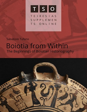 View Vol. 2 (2019): Boiotia from Within. The Beginnings of Boiotian Historiography.