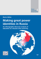 Bd. 4, M. Müller (2009): Making great power identities in Russia