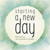 Starting A New Day
