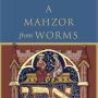 2012 Cover Kogman-appel Mahzor Harvard University Press 1 1 90