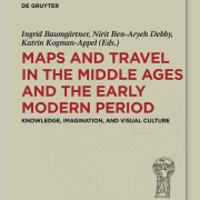 News Buch Maps And Travel In The Middle Ages And The Early Modern Period Kogman-appel 1 1