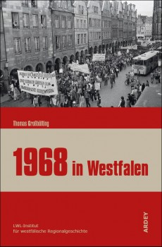 Buchcover &quot;1968 in Westfalen&quot;<address>&copy; LWL</address>